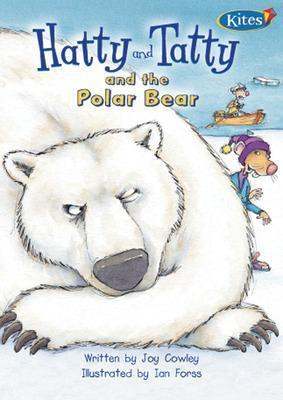 Hatty and Tatty and the Polar Bear/Across Ice and Snow 2 in 1 Big Book