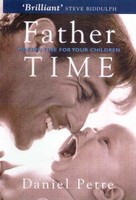 Fathertime: Enjoying Your Children - and Your Job