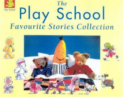 The Play School Favourite Stories Collection