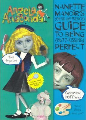 Angela Anaconda: Nanette Manoir's Guide to Being Perfect