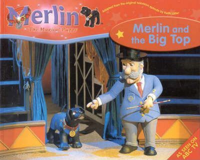 Merlin the Magical Puppy: Merlin and the Big Top