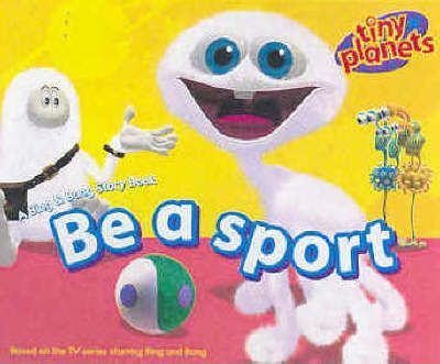 Be a Sport: A Bing and Bong Storybook