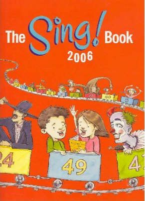 The Sing Book! 2006: Students book
