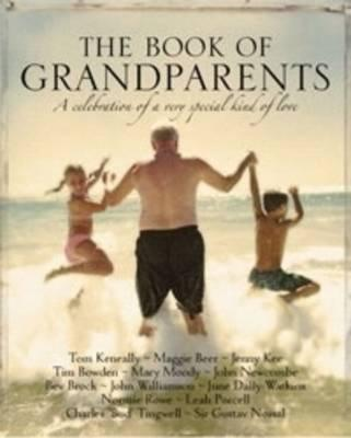 Book of Grandparents: A celebration of a Very Special Kind of Love