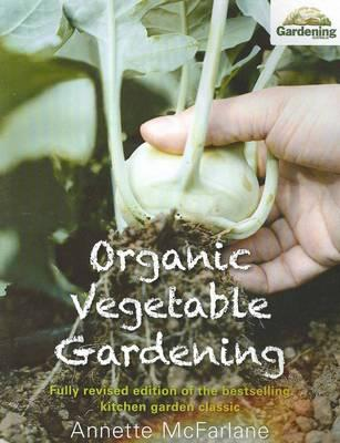 Organic Vegetable Gardening New Edition