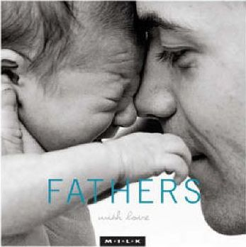 MILK with Love: Fathers