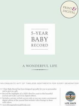Life Maps: 5 Year Baby Record