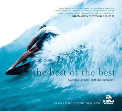 The Best of the Best : Australia's greatest surf photographers
