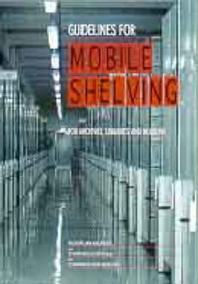 Saa/Snz Hb96:1997: Guidelines for Mobile Shelving for Archives, Libraries and Museums