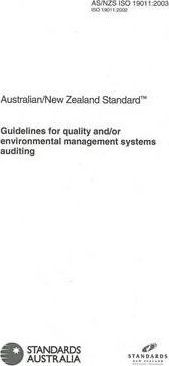 Guidelines for Quality and/or Environmental Management Systems Auditing as/NZ ISO 19011