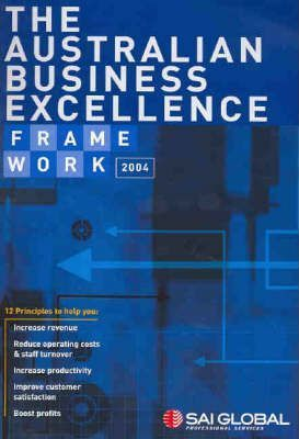 The Australian Business Excellence Framework, GB 002-2004