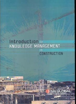 Introduction to Knowledge Management in Construction