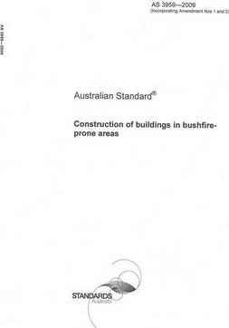 Construction of Buildings in Bushfire-prone Areas, AS 3959- 2009