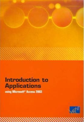 Introduction to Applications Using Microsoft Access