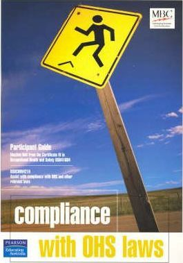 Assist with Compliance with OHS and Other Relevant Laws