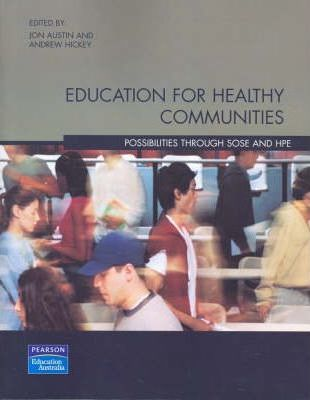 Education for Healthy Communities
