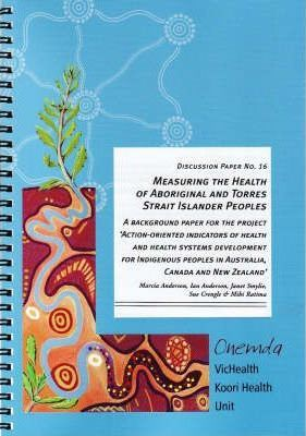 Measuring the Health of Aboriginal and Torres Strait Islander Peoples