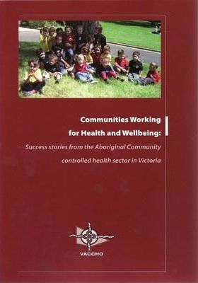 Communities Working for Health and Wellbeing
