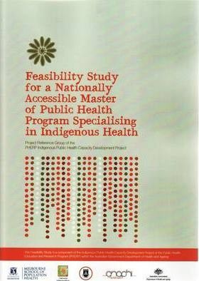Feasibility Study for a Nationally Accessible Master of Public Health Program Specialising in Indigenous Health