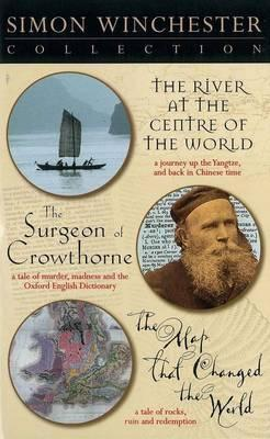 The River at the Centre of the World: WITH The Map That Changed the World AND The Surgeon of Crowthorne