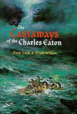 Castaways of the Charles Eaton