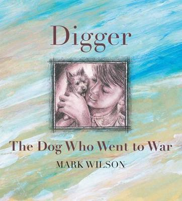 Digger: The Dog Who Went To War