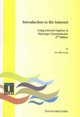 Intro to the Internet Using IE/Netscape Communicator