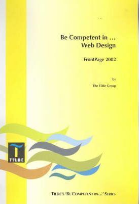 Be Competent in Web Design (Frontpage 2002)