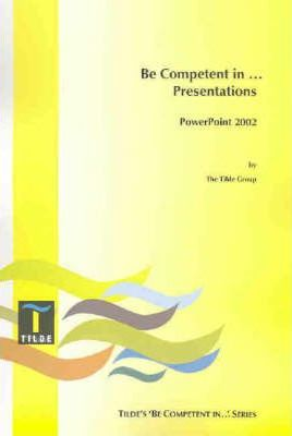 Be Competent in Presentations (Powerpoint 2000)
