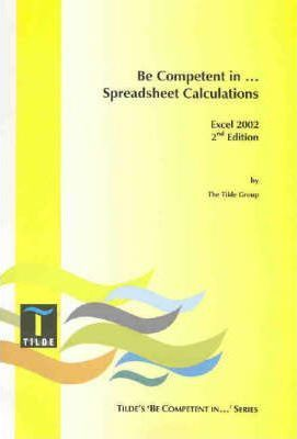 Be Competent in Spreadsheet Calculations (Excel 2000)