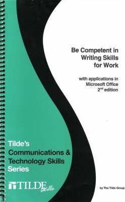 Be Competent in Writing Skills for Work