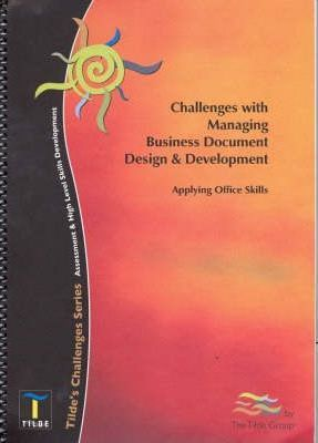 Challenges with Managing Business Document Design and Development