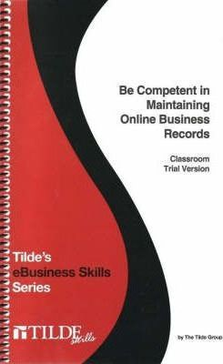 Be Competent in Maintaining Online Business Records
