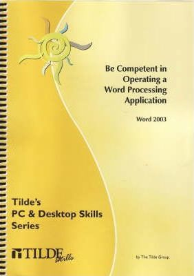 Be Competent in Operating a Word Processing Application