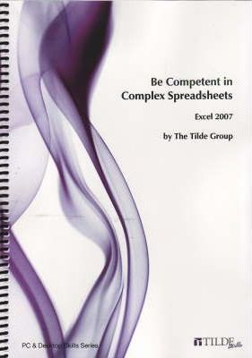 Be Competent in Complex Spreadsheets  Excel 2007