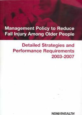Management Policy to Reduce Fall Injury Among Older People