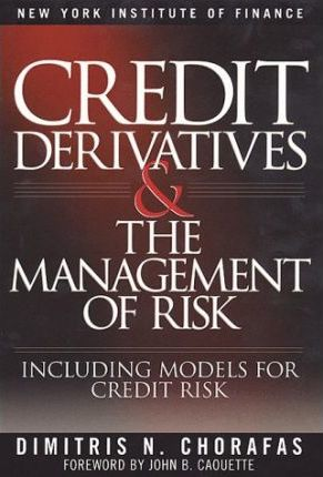 Credit Derivatives and the Management of Risk