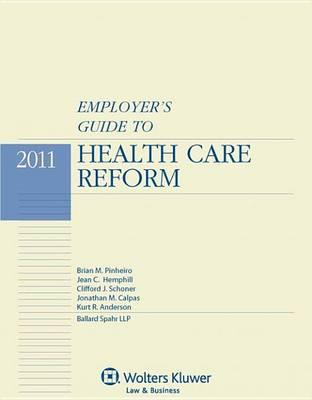 Employer's Guide to Health Care Reform