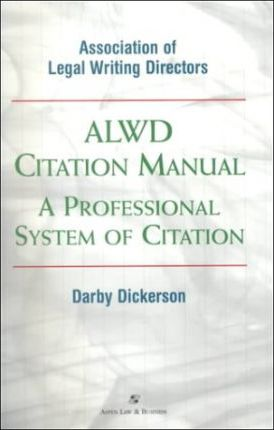 The Alwd Citation Manual