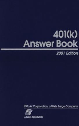 401(K) Answer Book: 2001 Edit HB