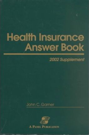 Health Insurance Answer Book
