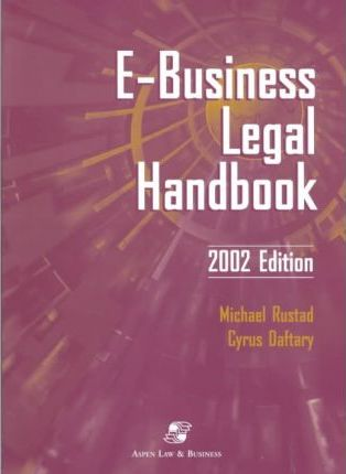 E-Business Legal Handbook 2002 Edition