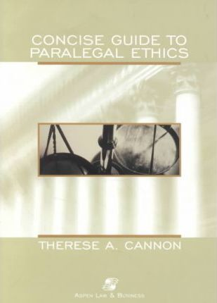 Concise Guide Paralegal Ethics