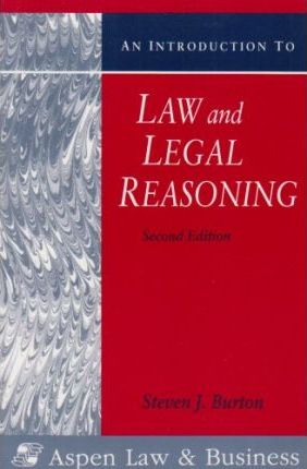 An Introduction to Law and Legal Reasoning, Second Edition