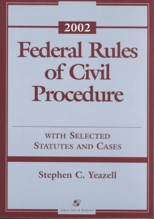 Federal Rules of Civil Procedures 2002 Supp