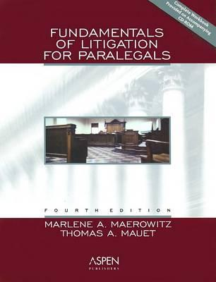 Fundamentals of Litigation for Paralegals, Fourth Edition