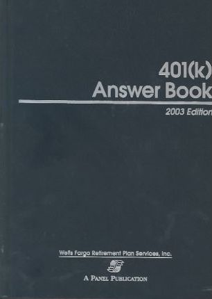 401(k) Answer Book, 2003 Edition