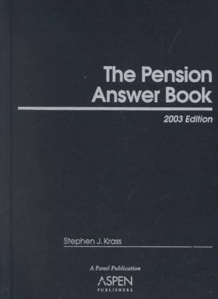 The Pension Answer Book, 2003 Edition
