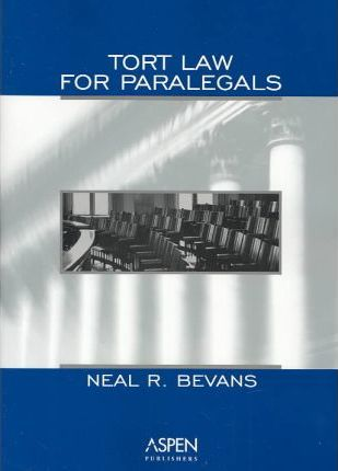 Tort Law for Paralegals 2004