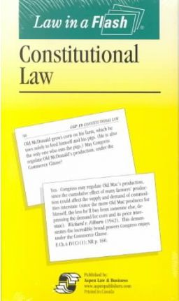 Constitutional Law, Law in a Flash Card Set